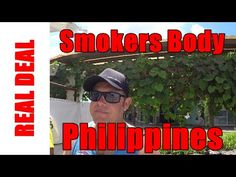 The Smokers Body Philippines  #smokers #philippines #realdeal