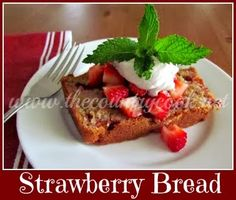 The Country Cook: Strawberry Bread
