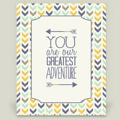 08 You are our Greatest Adventure Framed Art Print by ZoomandBooneCreations on BoomBoomPrints