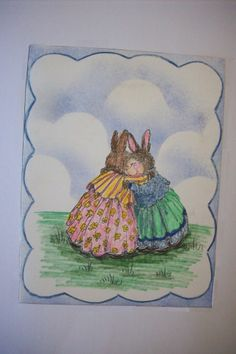 A hug card, by Cheryl A Boone.  Bunnies are from a rubber stamp, and colored.  Clouds are sponged.