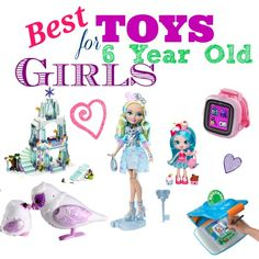 Best #toys for 6 year old girls.