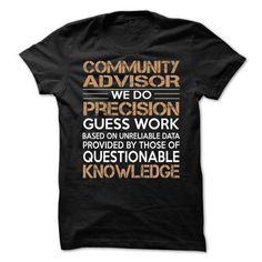 Community Advisor #style #clothing. THE BEST  => https://www.sunfrog.com/LifeStyle/Community-Advisor-63839428-Guys.html?id=60505