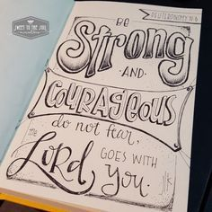 Sweet To The Soul Ministries - 30 Days of Bible Lettering July - Deuteronomy 31:6