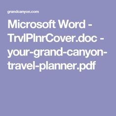 Microsoft Word - TrvlPlnrCover.doc - your-grand-canyon-travel-planner.pdf