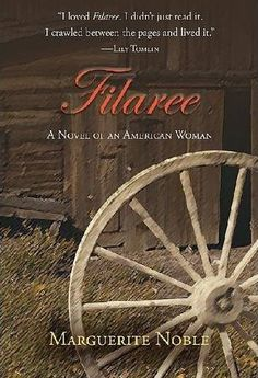 Based on the life of Noble's mother, FILAREE tells the story of Melissa Baker. A women that survives childbirth and a loveless marriage to succeed in Arizona during the early 20th century. #books #reading