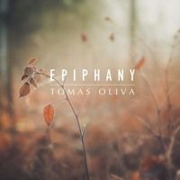 Epiphany by Tomas Oliva | Composer on SoundCloud