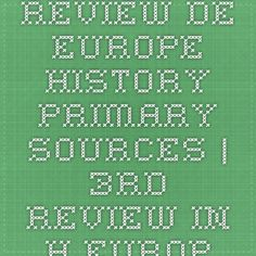 Review de Europe History Primary Sources | 3rd review in h-europe Primary Sources, European History, Book Quotes