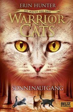 Warrior Cats - Die Macht der drei. Sonnenaufgang: III, Band 6 von Erin Hunter, http://www.amazon.de/dp/3407811489/ref=cm_sw_r_pi_dp_MEvysb1CWAV83