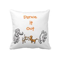 Dance it Out Throw PIllows