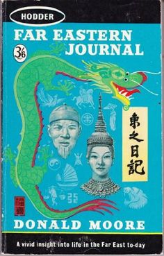 Far Eastern Journal by Donald Moore http://www.amazon.com/dp/B00190HCLU/ref=cm_sw_r_pi_dp_Wx05ub0X2ZYSM