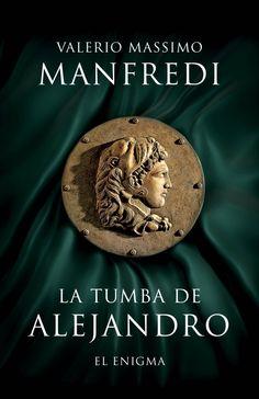 La tumba de Alejandro - 7º libro leído año 2015 (31 Marzo- 8 Abril) (marzo 2015).