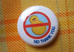 Peanut Allergy Pin! I need to get some of these!