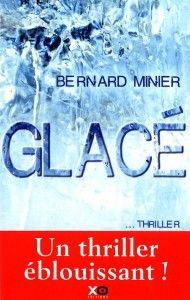 glacé -bernard minier