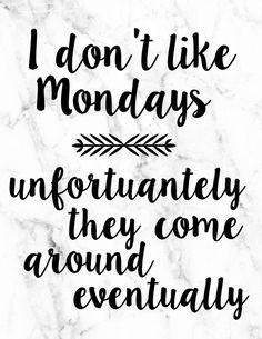 I don't like Mondays | Lorelai | Gilmore Girls Quote Free Printable | Pretty as a Peach Blog