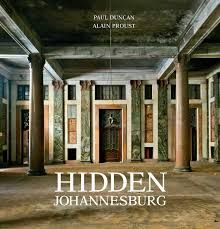 """Read """"Hidden Johannesburg"""" by Paul Duncan available from Rakuten Kobo. Johannesburg: Egoli to some, Jozi to others. Once a mining town, now the most important commercial city in Africa. The Dispossessed, Cities In Africa, Make Way, Modern Metropolis, Penguin Random House, Historical Architecture, Book Collection, The Ordinary, Mansions"""