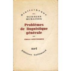 Problemas de linguística geral I - Émile Benveniste