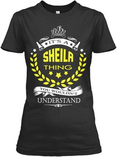 It's A Sheila Thing Name Shirt Black T-Shirt Front