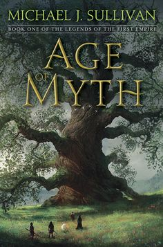 Age of Myth (The Legends of the First Empire #1) What does it mean if the gods can be killed? The first novel in an epic new fantasy series for readers of Brent Weeks, Brandon Sanderson, Peter V. Brett, and Scott Lynch.