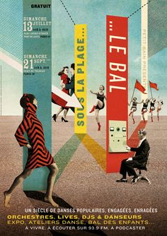 """Posters for the festival """"Sous la plage… Le Bal"""", in Paris. Poster Design, Graphic Design Posters, Graphic Design Typography, Book Design, Design Art, Print Design, Collages, Collage Artists, Installation Interactive"""