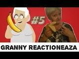 GRANNY REACTIONEAZA LA ZIUA 5 - YouTube