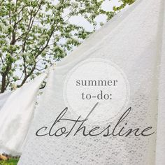 Entrusted Ministries - SUMMER TO-DO: HANG A CLOTHESLINE