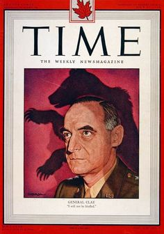 1948 original vintage Time magazine cover. Featuring U.S. Army General Lucius Clay.