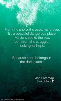 Quote by Jon Foreman taken from the Fading West trailer