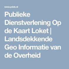 Publieke Dienstverlening Op de Kaart Loket | Landsdekkende Geo Informatie van de Overheid