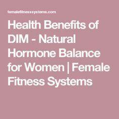 Female Fitness 236509417911932040 - Health Benefits of DIM – Natural Hormone Balance for Women Best Weight Loss Supplement, Supplements For Women, Weight Loss Supplements, Health And Beauty Tips, Health Tips, Health Recipes, Balance Hormones Naturally, Estrogen Dominance, Health