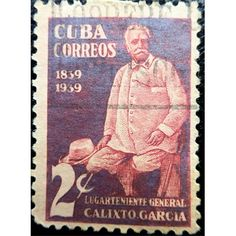 Cuba, Calixto Garcia, war of independence, 2 Centavos, 1939