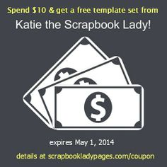 An exclusive coupon for digital scrapbooking templates from Katie Scrapbook Lady