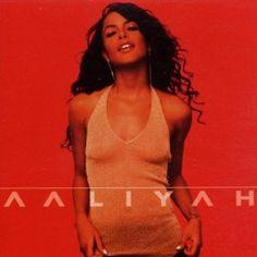 aaliyah / aaliyah.. ..one of the badest R artist.