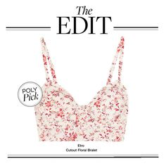 """The Edit: Etro Cutout Floral Bralet"" by polyvore-editorial ❤ liked on Polyvore featuring moda, Etro, women's clothing, women, female, woman, misses, juniors e theedit"