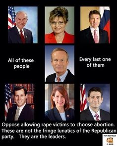 All of them are A-holes and are utterly clueless.  Except for Palin who is just a complete Moron.