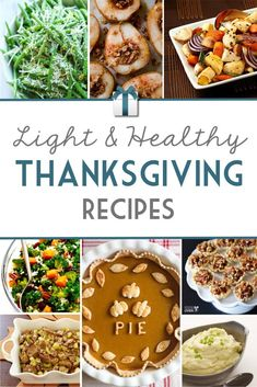 Do you want to enjoy Thanksgiving without feeling like a stuffed Turkey? We've collected these light and healthy Thanksgiving recipes to help you create delicious sides and desserts! Healthy Thanksgiving Recipes, Thanksgiving Appetizers, Thanksgiving Side Dishes, Fall Recipes, Holiday Recipes, Holiday Meals, Thanksgiving Diy, Healthy Recipes, Ww Recipes