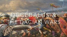 Decebalus & The Dacian Wars Copyright Free Images, Science Fiction Authors, Ancient Rome, History Books, Documentaries, The Incredibles, War, Artwork, Youtube