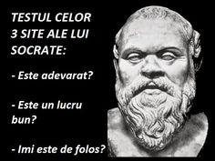 Testul celor trei site ale lui Socrate Socrates, Live Your Life, Wisdom, Words, Quotes, Spirit, News, Geography, Culture