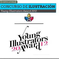 Concurso de ilustración. YOUNG ILLUSTRATORS AWARD.  El concurso abre la oportunidad a ilustradores, artistas visuales y diseñadores de todo el mundo para participar por 6.000 euros en premios y la oportunidad de darse a conocer a nivel mundial.      Leer más: http://www.colectivobicicleta.com/2012/11/concurso-de-ilustracion-young.html#ixzz2CisRxvB0