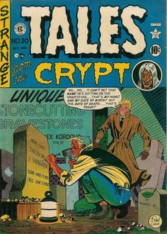 Do you dare enter comics' premiere frightmare mag? The Crypt-Keeper double-scares ya! Tales include one of a bad prescription and a worse tombstone.