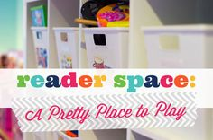 IHeart Organizing: Reader Space: A Pretty Place to Play