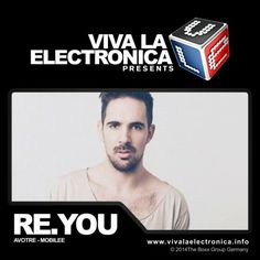 Viva la Electronica pres Re.You