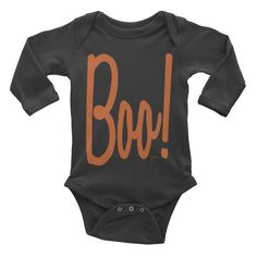 Boo! Onesie #beanandjean   This long-sleeve baby onesie is soft, comfortable, and made of 100% cotton. It's designed to fit infants of all sizes, with a rib knit to give good stretch and a neckband for easy on-and-off. Designed in Canada and Made and printed in the USA