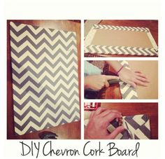 // DIY Chevron Corkboard  | remove wood edging from side of Corkboard; Then, staple fabric of choice onto it. Super easy!