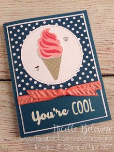 You're Cool card made with Cool Treats stamp set from Stampin' Up! Card Making Inspiration, Making Ideas, Kids Birthday Cards, Stampin Up Catalog, Stamping Up Cards, Get Well Cards, Card Sketches, Paper Cards, Cool Cards