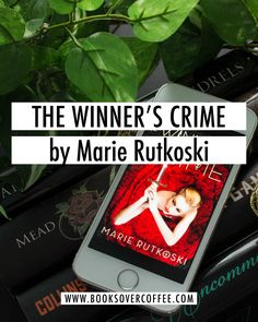 Book Review of The Winner's Crime by Marie Rutkoski