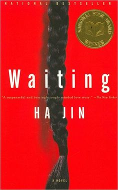 Waiting by Ha Jin - A very interesting read, but probably the most depressing novel I've ever read.