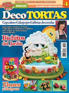 2014- Revista n°4 de Decoración de Tortas de ediciones Bienvenidas