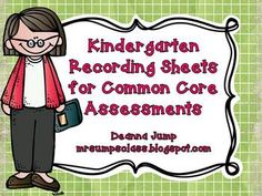 Common Core Recording Sheets for Kindergarten  Math and ELA