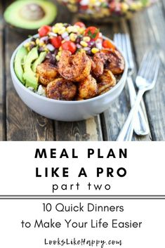 Meal Prep Like a Pro - Part Two! Ten Awesome Recipes to Try This Month – Looks Like Happy  #mealprep #mealplan #easydinner #quickdinner #lunch #lookslikehappy