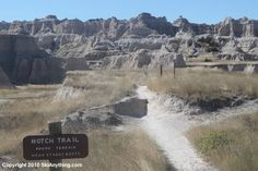 The Entrance To The Notch Trail At The Badlands National Park